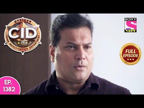 CID - Full Episode 1382 - 24th February, 2019