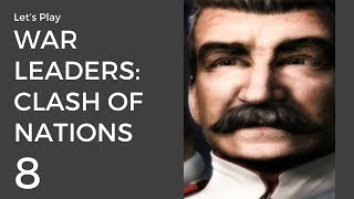 Let's Play War Leaders: Clash of Nations #8 | USSR