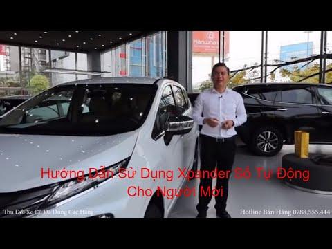 Hướng Dẫn Sử Dụng Mitsubishi Xpander 2020 2021 Số Tự Động Cho Người Mới Mua Xe Xpander Trả Góp 170Tr