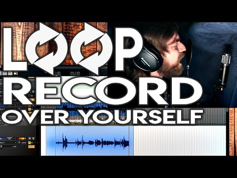 Loop Recording Vocal Takes By Yourself