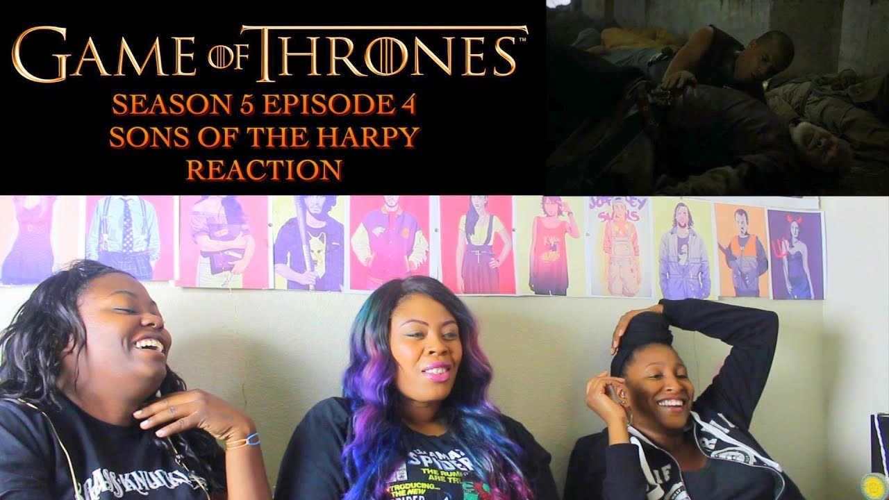 Game of Thrones Season 5 Episode 4 Reaction!!! Sons of the Harpy