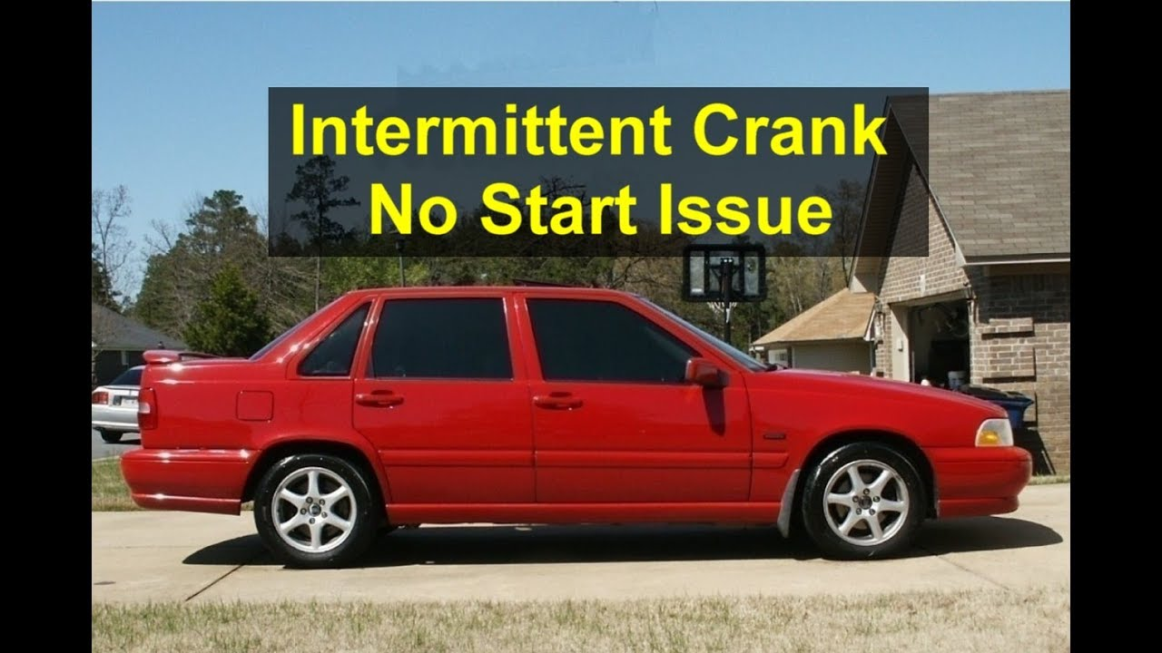 Intermittent crank no start (probably no spark) issue with Volvo's after  1998  - VOTD