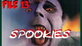 File 13 - SPOOKIES (1986)