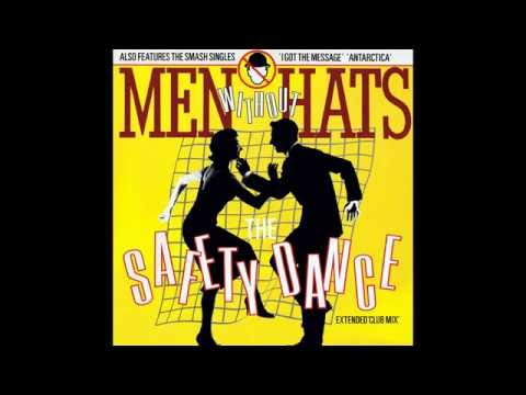 Men Without Hats – The Safety Dance (Extended Club Mix) / I Got The Message
