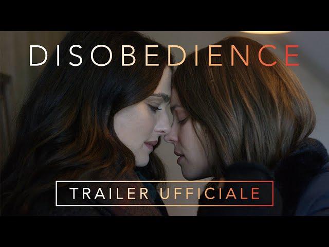 DISOBEDIENCE - Trailer Italiano Ufficiale