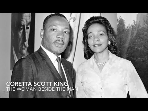 Coretta Scott King – The Woman Beside The Man