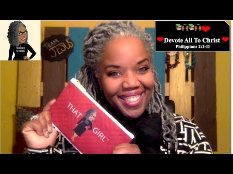 📚🙌🏾❤️Sunday School Lesson: Devote All To Christ   January 27, 2019