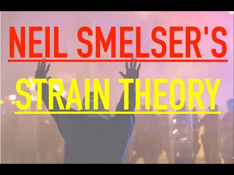 Sociology for UPSC : Neil Smelser's - Strain Theory - Lecture 46
