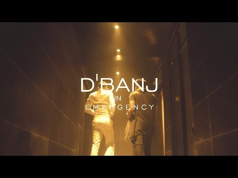 EMERGENCY - D'BANJ  [OFFICIAL VIDEO] 2016