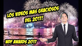 Los Videos mas Graciosos del 2017 ! WDF AWARDS! 🤣