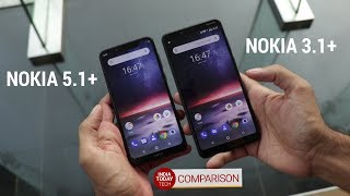 Nokia 5.1 Plus vs Nokia 3.1 Plus - Same wine, different bottles?