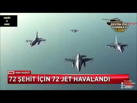 72 şehide 72 Uçakla Karşılık (afrin Operasyonu)
