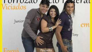 Ainda existe amor em nós - Vício Federal - Forró - 2009 - Sorriso Maroto