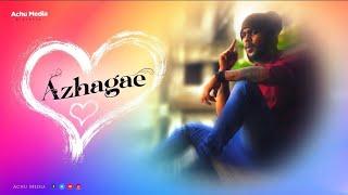 #கானா அச்சு  #அழகே  #காதல் தோல்வி  #Gaana Achu #Azhagea #Love Failure  Full Song   Lyrics &Tune Achu