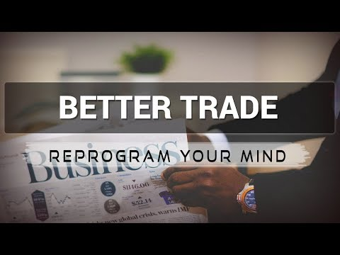 Better Trade affirmations mp3 music audio - Law of attraction - Hypnosis - Subliminal