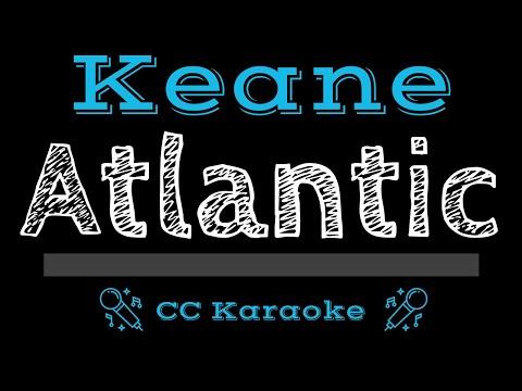 Keane   Atlantic CC Karaoke Instrumental