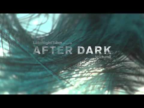 Scream & Dance - In Rhythm (Late Night Tales presents After Dark: Nocturne)