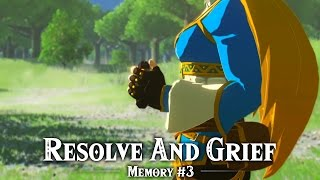 Resolve and Grief - Recovered Memory #3 - The Legend of Zelda: Breath of the Wild