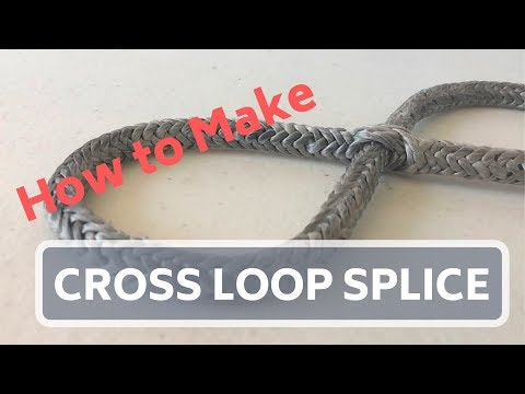 How To Make The Cross Loop Splice In Dyneema Loop