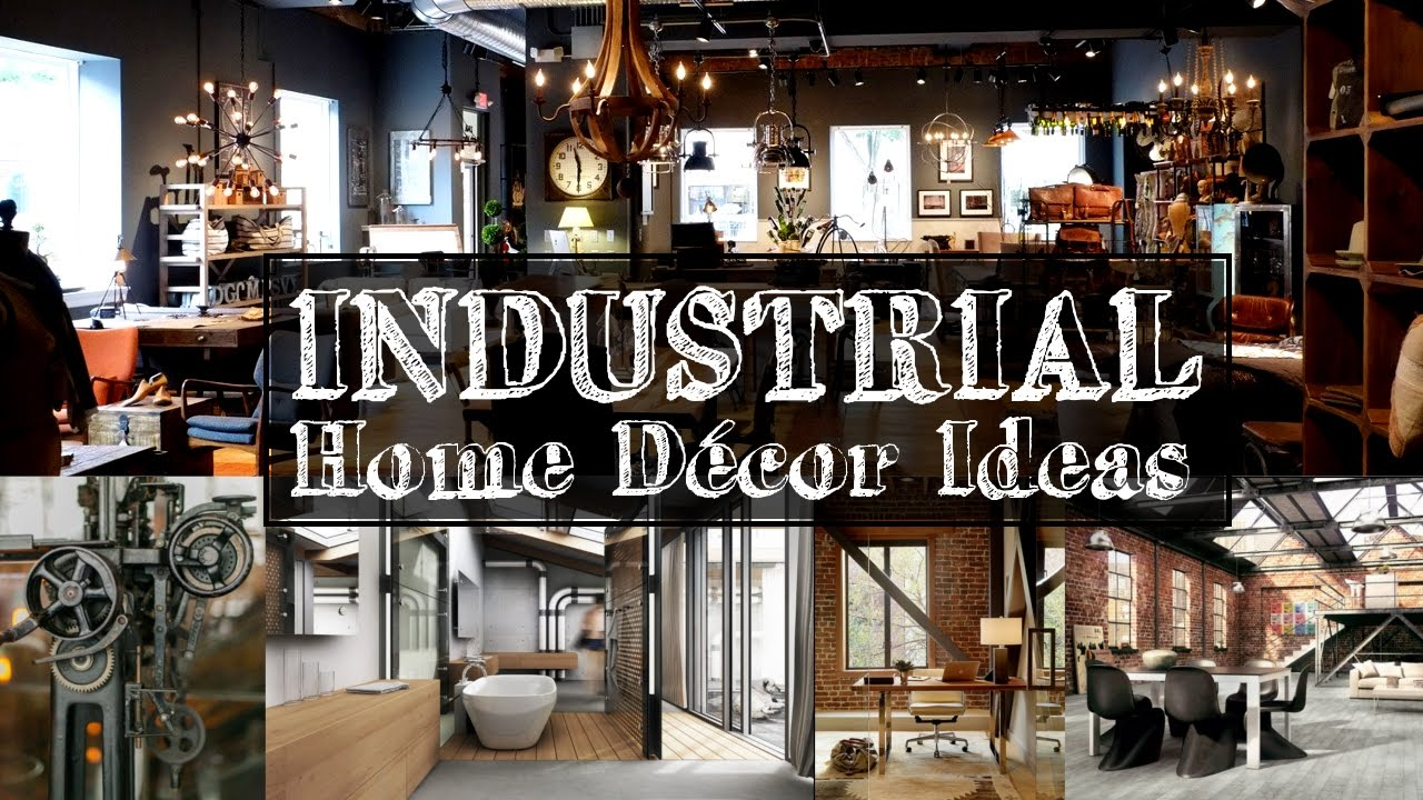 5 industrial home d cor ideas youtube. Black Bedroom Furniture Sets. Home Design Ideas