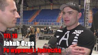 Jakub Ozga zaszczycony możliwością walki i znokautowania Arkadiusza Jędraczki | TFL 19