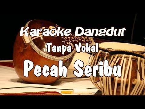 Karaoke - Pecah Seribu dangdut