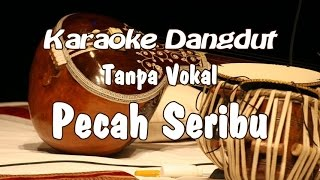 Download Video Karaoke - Pecah Seribu dangdut MP3 3GP MP4