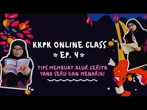 kkpk-online-class-ep.4:-tips-membuat-alur-cerita-yang-seru-dan-menarik!-bikin-penasaran-pokoknya