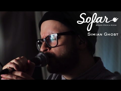 Simian Ghost - When You're Ready   Sofar Stockholm