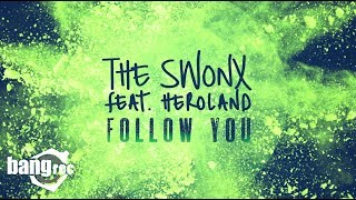 THE SWONX FEAT. HEROLAND - Follow you