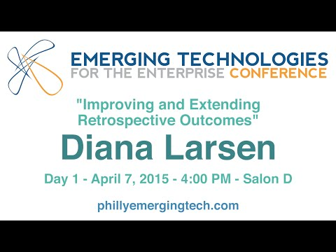Philly ETE 2015 # 37 - Improving and Extending Retrospective Outcomes - Diana Larsen