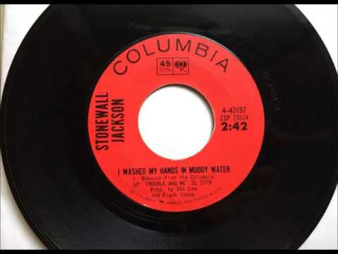 I Washed My Hands In Muddy Water , Stonewall Jackson , 1965 Vinyl 45RPM