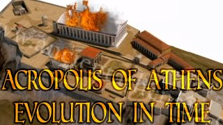 The Acropolis of Athens from 3500 BCE - today