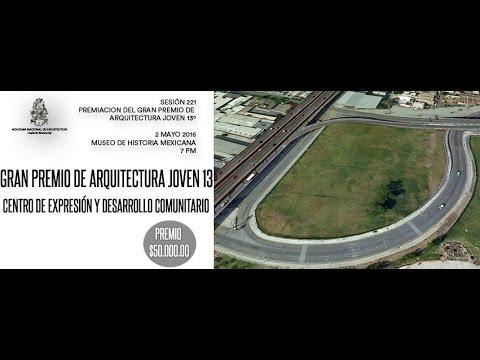 Sesión 221 - Premiación del Gran Premio de Arquitectura Jóven No. 13