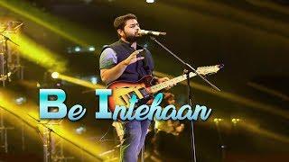 Be Intehaan | Arijit Singh Live Singing Atif Aslam Song