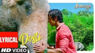 LYRICAL: DOSTI | Junglee | Vidyut Jammwal | Mohan Kannan | Sameer Uddin | T-Series