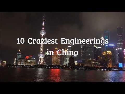En çılgın 10 mühendislik projesi - Çin
