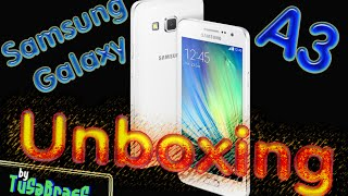 Samsung Galaxy A3 | Unboxing | amazon | TusabrasS