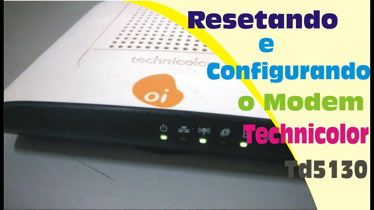Resetando E Configurando O Modem Technicolor Td5130 Youtube