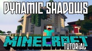 Minecraft Dynamic Shadows Mod HD - Installation and Showcase