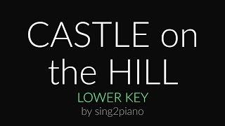 Castle On The Hill Lower Piano Karaoke Ed Sheeran