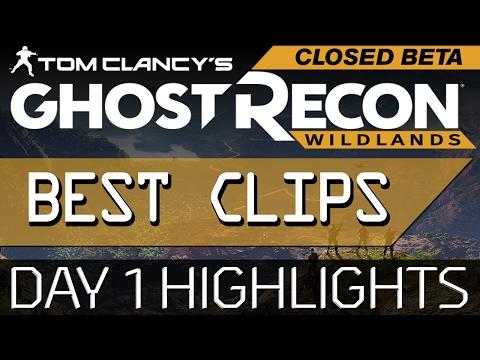 Best Clips! Day 1 Ghost Recon Wildlands Closed Beta - Full StreamerHouse Team!