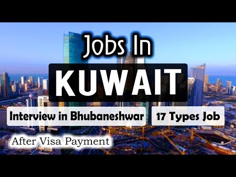 New Jobs In Kuwait || Gulf Engineering Company Hire Workers || Interview 11 Sep 2019 in Bhubaneshwar