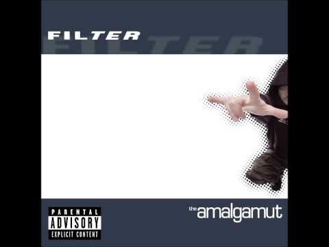 Filter - The Only Way (Is the Wrong Way)