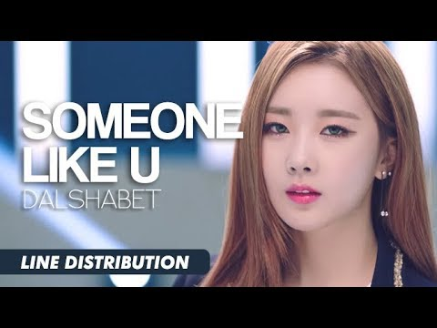 DALSHABET - Someone Like U (Line Distribution)