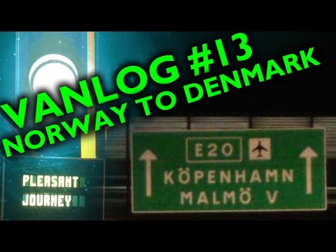 VANLOG #13 - Norway to Denmark in one day!
