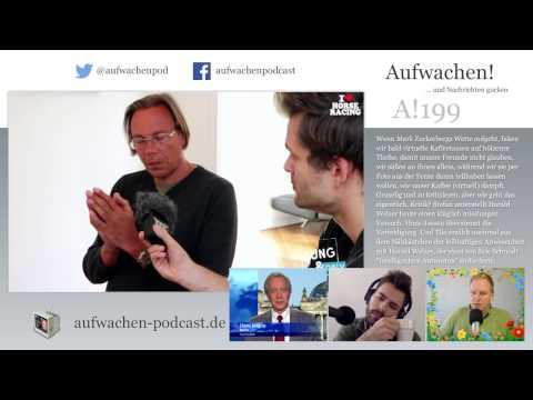 Aufwachen Podcast #199 mit Hans Jessen: Frankreich, Harald Welzer, Facebooks Realität