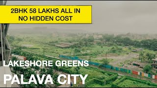 2bhk 739 Carpet @58 Lacs all in | No hidden cost | 2bhk Lakeshore Greens Palava Phase 2