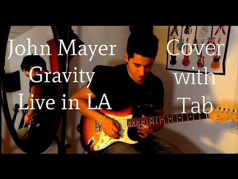 John Mayer - Gravity Live in LA Cover (Final solo) with Tab