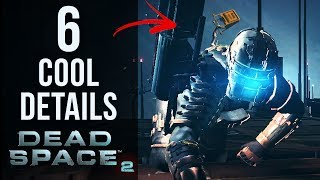 6 COOL Details in Dead Space 2